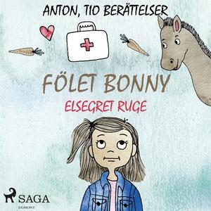 Fölet Bonny (ljudbok) av Elsegret Ruge