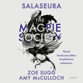 The Magpie Society: Salaseura