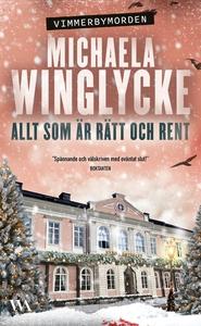 Allt som är rätt och rent (e-bok) av Michaela W