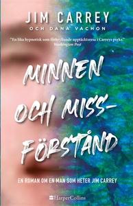 Minnen och missförstånd (e-bok) av Jim Carrey,