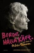 Borde hålla käft : en bok om Märta Tikkanen