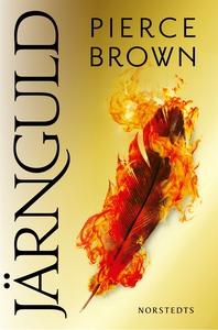 Järnguld (e-bok) av Pierce Brown