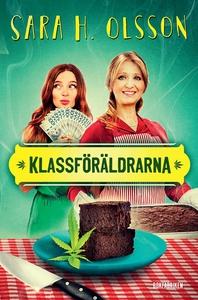 Klassföräldrarna (e-bok) av Sara H Olsson