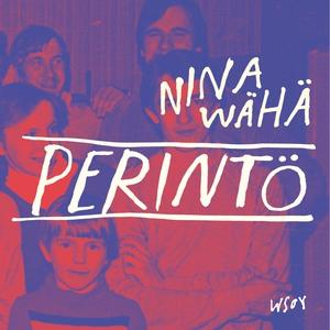 Perintö (ljudbok) av Nina Wähä