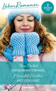 Känslornas tornado/Livet och ljuset (e-bok) av
