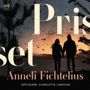 Priset (ljudbok) av Anneli Fichtelius