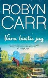 Våra bästa jag (e-bok) av Robyn Carr