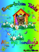 Supertuben Tekla: Min nya hundkoja