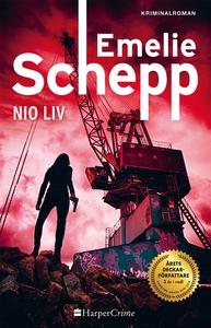 Nio liv (e-bok) av Emelie Schepp