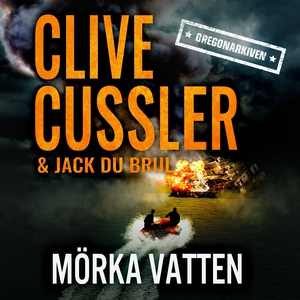 Mörka vatten (ljudbok) av Clive Cussler