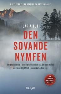 Den sovande nymfen (e-bok) av Ilaria Tuti
