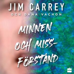 Minnen och missförstånd (ljudbok) av Jim Carrey