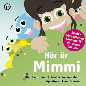 Här är Mimmi (ljudbok) av Fredrik Hammarstedt,