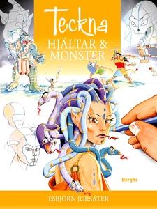 Teckna hjältar och monster (e-bok) av Esbjörn J