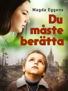 Du måste berätta! (e-bok) av Magda Eggens, Soph