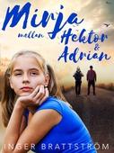 Mirja mellan Hektor och Adrian