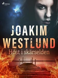 Höst i skärselden (e-bok) av Joakim Westlund