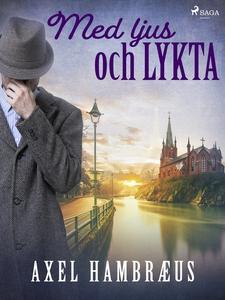 Med ljus och lykta (e-bok) av Axel Hambræus