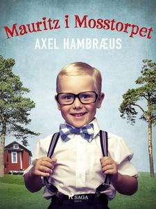 Mauritz i Mosstorpet (e-bok) av Axel Hambræus