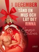 1 december: Tänd en mus och låt det rinna - en erotisk julkalender