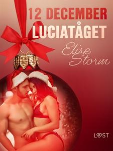 12 december: Luciatåget - en erotisk julkalende