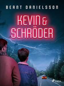 Kevin & Schröder (e-bok) av Bernt Danielsson