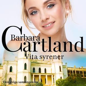 Vita syrener (ljudbok) av Barbara Cartland
