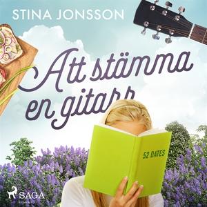 Att stämma en gitarr (ljudbok) av Stina Jonsson