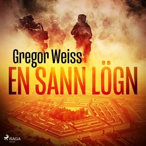 En sann lögn (ljudbok) av Gregor Weiss