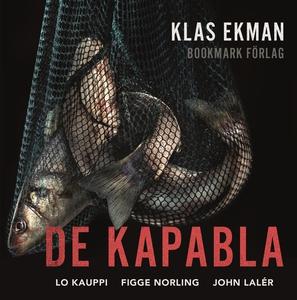 De kapabla (ljudbok) av Klas Ekman
