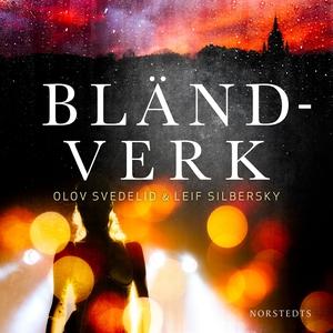 Bländverk (ljudbok) av Olov Svedelid, Leif Silb