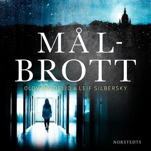 Målbrott (ljudbok) av Olov Svedelid, Leif Silbe