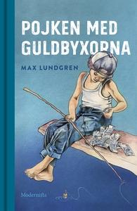 Pojken med guldbyxorna (e-bok) av Max Lundgren