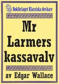 Mr Larmers kassavalv. Återutgivning av text från 1930