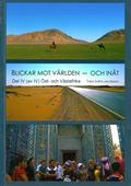 Blickar mot världen och inåt, Del IV (av IV): Öst- och Västafrika