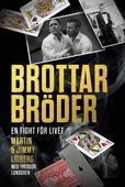 Brottarbröder : En fight för livet