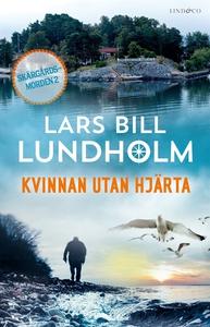 Kvinnan utan hjärta (e-bok) av Lars Bill Lundho