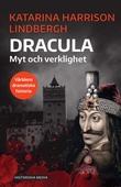 Dracula: Myt och verklighet