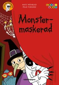 Monstermaskerad (e-bok) av Mats Wänblad
