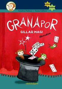 Granapor gillar magi, förresten (e-bok) av Anna