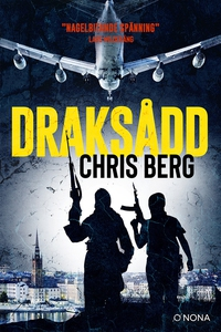 Draksådd (e-bok) av Chris Berg