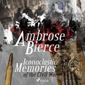 Iconoclastic Memories of the Civil War