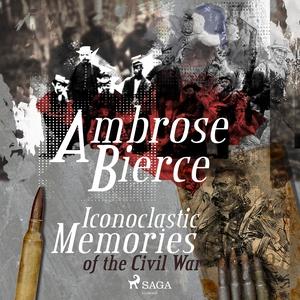 Iconoclastic Memories of the Civil War (ljudbok