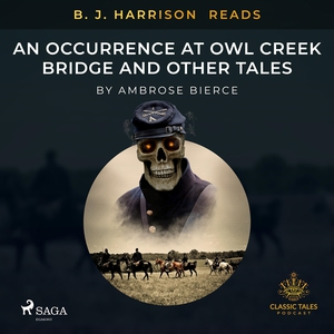 B. J. Harrison Reads An Occurrence at Owl Creek