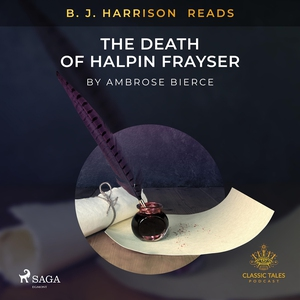 B. J. Harrison Reads The Death of Halpin Frayse