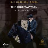 B. J. Harrison Reads The Highwayman