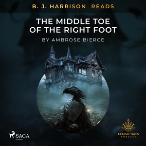 B. J. Harrison Reads The Middle Toe of the Righ