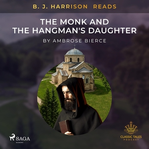 B. J. Harrison Reads The Monk and the Hangman's