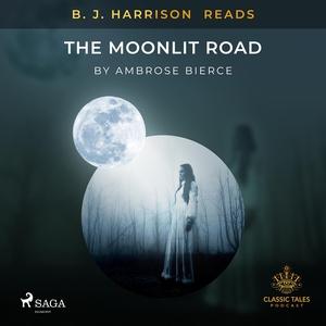 B. J. Harrison Reads The Moonlit Road (ljudbok)