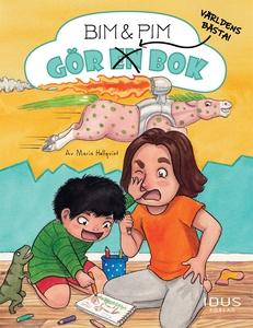 Bim & Pim gör världens bästa bok (e-bok) av Mar
